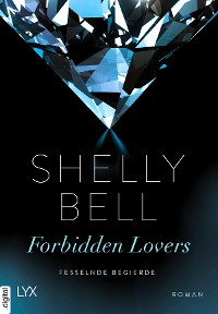Cover Fesselnde Begierde - Forbidden Lovers