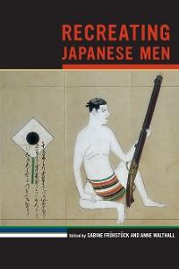 Cover Recreating Japanese Men
