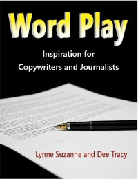 Cover Word Play - Inspiration for Copywriters and Journalists