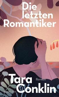 Cover Die letzten Romantiker