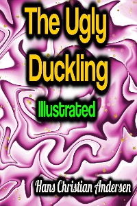 Cover The Ugly Duckling - Illustrated