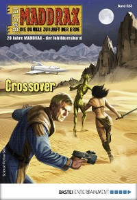 Cover Maddrax 523 - Science-Fiction-Serie