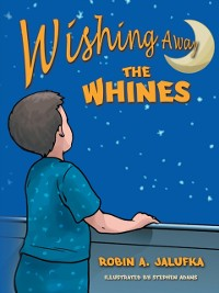 Cover Wishing Away the Whines