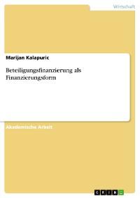 Cover Beteiligungsfinanzierung als Finanzierungsform