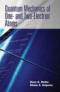 Cover Quantum Mechanics of One- and Two-Electron Atoms
