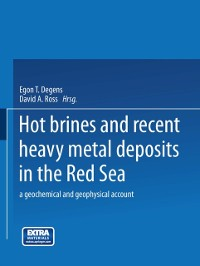 Cover Hot Brines and Recent Heavy Metal Deposits in the Red Sea