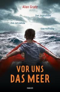 Cover Vor uns das Meer