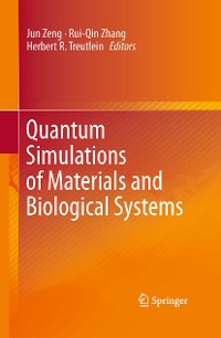 Cover Quantum Simulations of Materials and Biological Systems