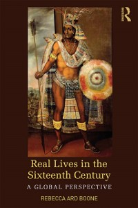 Cover Real Lives in the Sixteenth Century