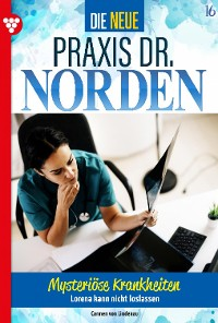 Cover Die neue Praxis Dr. Norden 16 – Arztserie