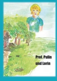 Cover Professor Pulin und Lorin