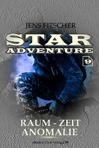 Cover Raum-Zeit Anomalie (STAR ADVENTURE 9)