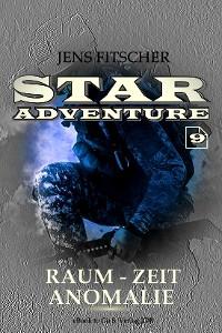 Cover Raum-Zeit Anomalie (STAR ADVENTURE 9)