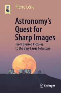 Cover Astronomy's Quest for Sharp Images