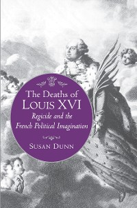 Cover The Deaths of Louis XVI