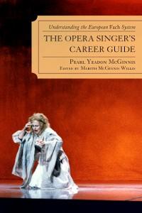 Cover The Opera Singer's Career Guide