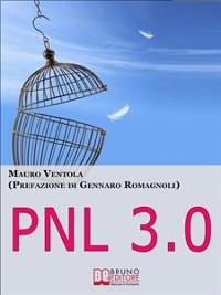 Cover Pnl 3.0. Come Evadere dalla Prigione degli Automatismi e Diventare Padrone della Tua Vita. (Ebook Italiano - Anteprima Gratis)