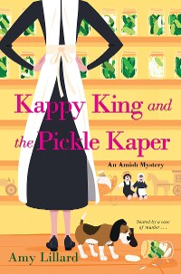 Cover Kappy King and the Pickle Kaper