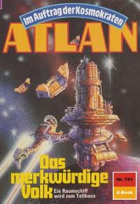 Cover Atlan 741: Das merkwürdige Volk
