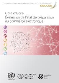 Cover Évaluation de l'état de préparation au commerce électronique - Côte d'Ivoire