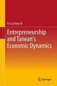 Cover Entrepreneurship and Taiwan's Economic Dynamics