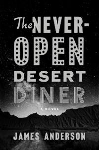 Cover Never-Open Desert Diner