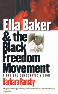 Cover Ella Baker and the Black Freedom Movement