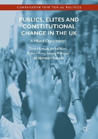 Cover Publics, Elites and Constitutional Change in the UK