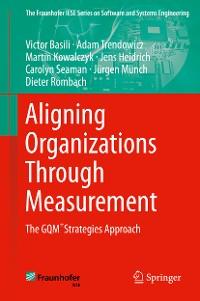 Cover Aligning Organizations Through Measurement