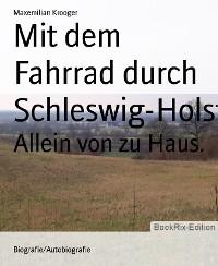 Cover Mit dem Fahrrad durch Schleswig-Holstein