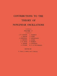 Cover Contributions to the Theory of Nonlinear Oscillations (AM-45), Volume V