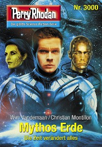Cover Perry Rhodan 3000: Mythos Erde
