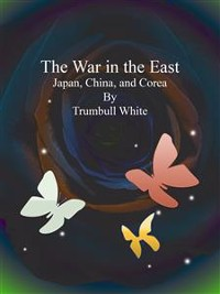 Cover The War in the East