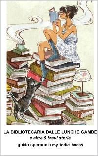 Cover La Bibliotecaria dalle Lunghe Gambe