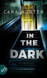 Cover In the Dark - Keiner weiß, wer sie sind