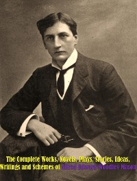 Cover The Complete Works of Alfred Edward Woodley Mason