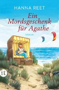 Cover Ein Mordsgeschenk für Agathe
