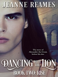 Cover Rise: Dancing with the Lion, Book 2