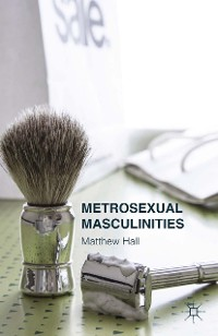 Cover Metrosexual Masculinities
