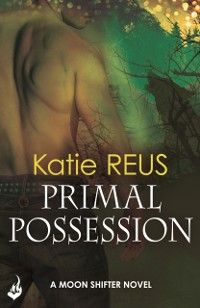 Cover Primal Possession: Moon Shifter Book 2