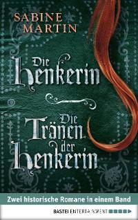 Cover Die Henkerin / Die Tränen der Henkerin
