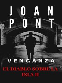 Cover El Diablo sobre la Isla II. Venganza