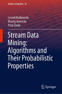 Cover Stream Data Mining: Algorithms and Their Probabilistic Properties