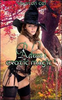 Cover Rebecca's Erotic Magic 2