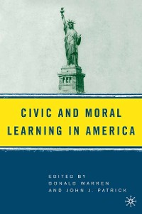 Cover Civic and Moral Learning in America
