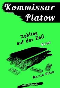 Cover Kommissar Platow, Band 13: Zahltag auf der Zeil