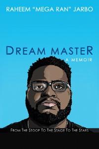 Cover Dream Master: a Memoir