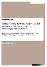 Cover Einzelprobleme des Verfassungsrechts der Russischen Föderation - eine rechtsvergleichende Analyse