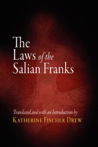 Cover The Laws of the Salian Franks