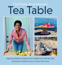 Cover Chef Karen Anne Murray's Tea Table